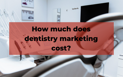 How much does dentistry marketing cost? Dental marketing agency