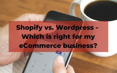 Shopify vs. Wordpress - Which is right for eCommerce?