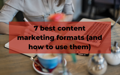 Best content marketing formats