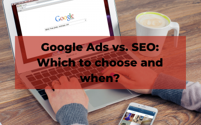 Google Ads vs. SEO